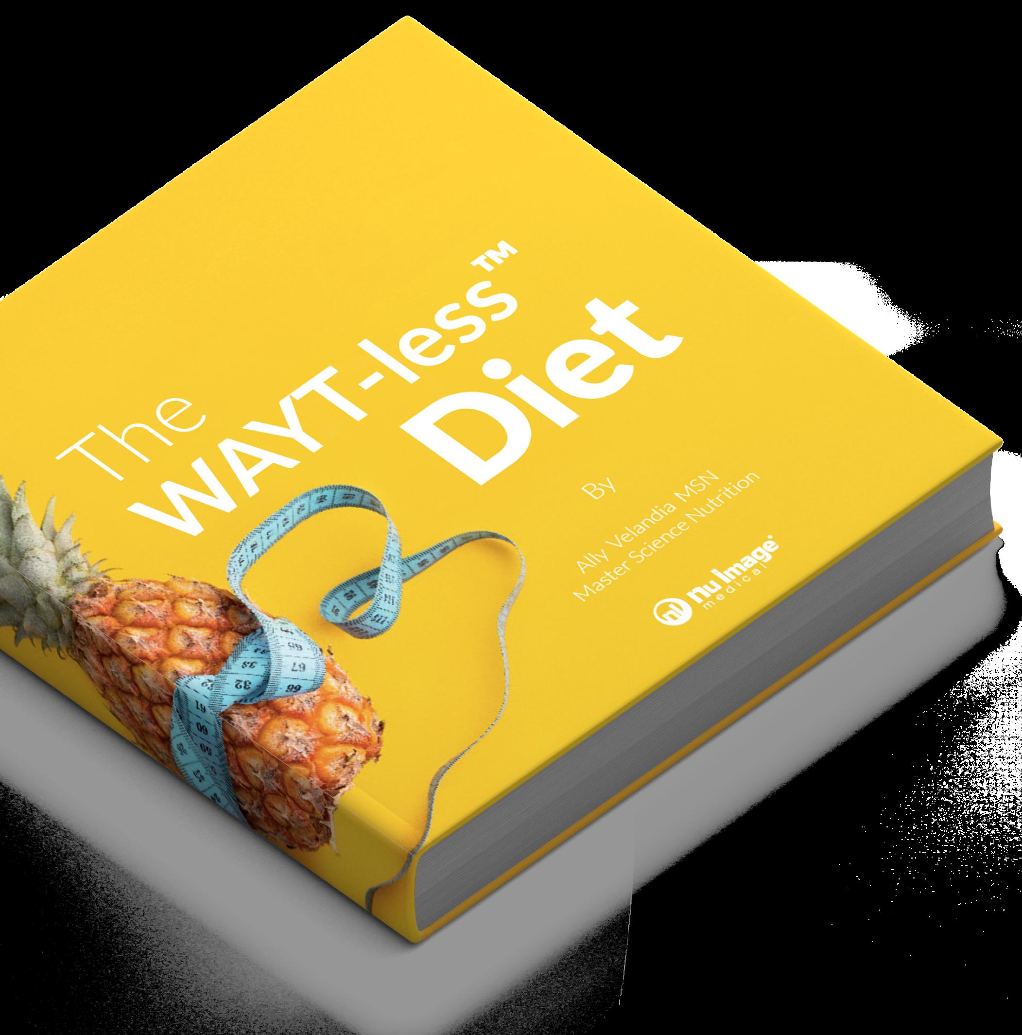 The WAYT-less Diet